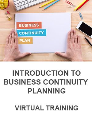 Introduction to Business Continuity Planning (Virtual)